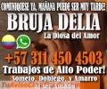 AMARRES DE PAREJA LLAMA AHORA BRUJA DELIA+57 3114504503